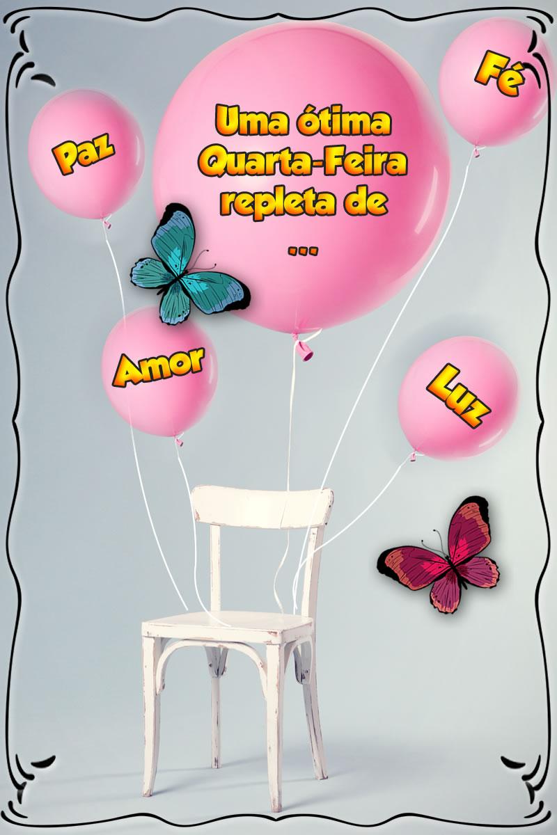Mensagem desejando uma Ótima Quarta Feira com balões amarrado na cadeira