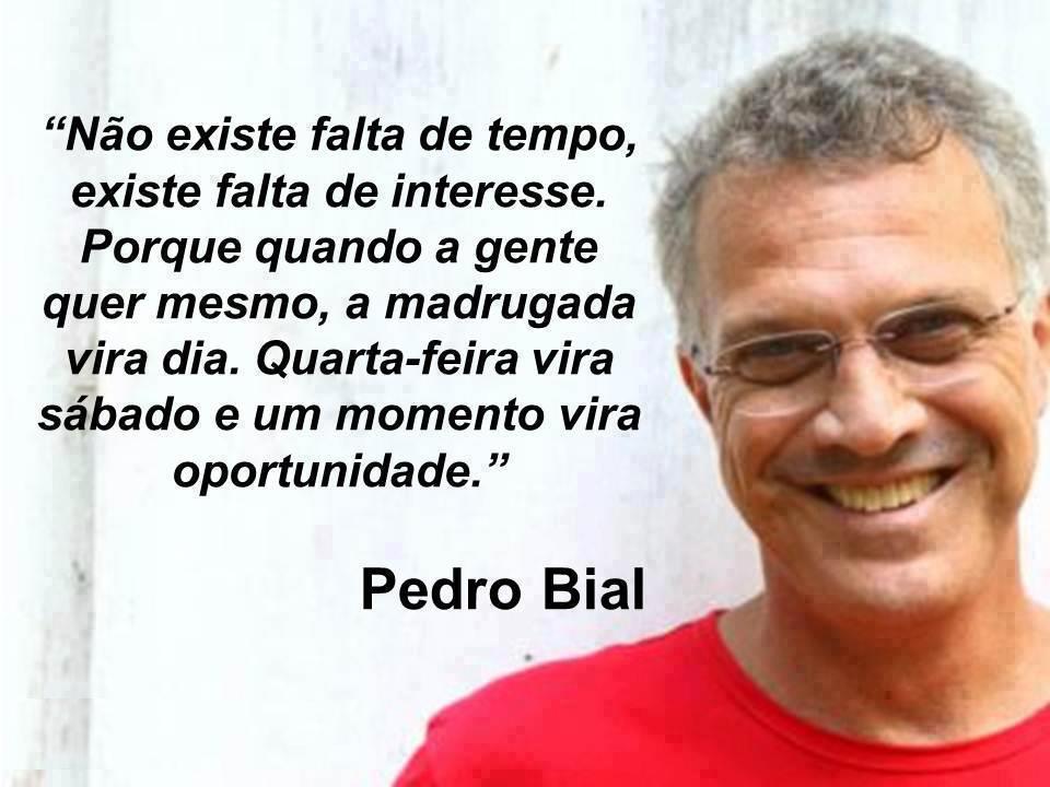 Mensagem de Quarta Feira com frase do Pedro Bial